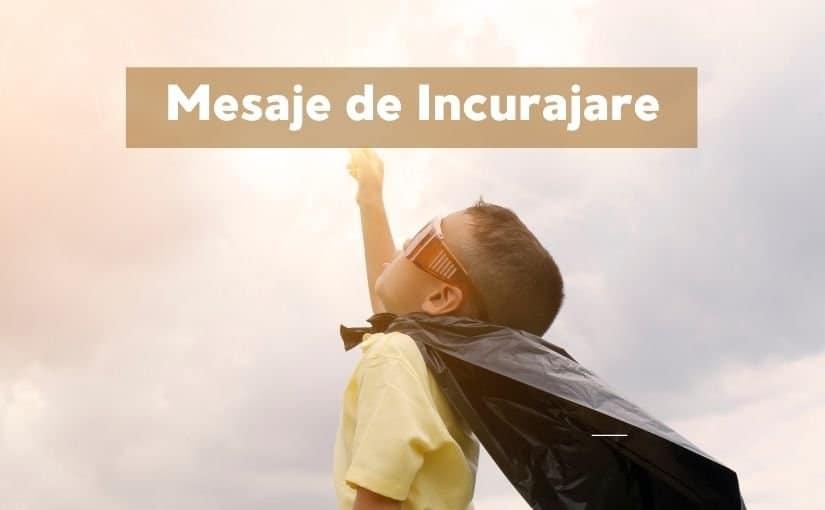 mesaje de incurajare